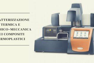 """Seminario """"Caratterizzazione termica e dinamico-meccanica dei compositi termoplastici"""""""