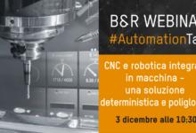 CNC e robotica integrati in macchina: una soluzione deterministica e poliglotta